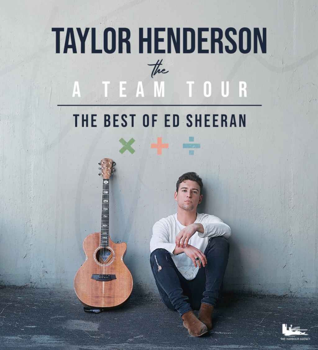 The Harbour Agency presents Taylor Henderson: The A-Team Tour