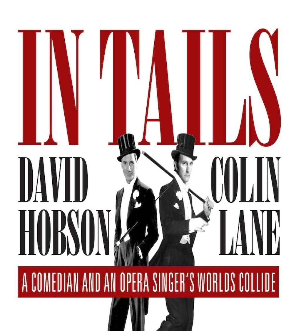 Entertainment Consulting Presents David Hobson & Colin Lane - In Tails