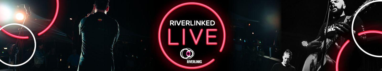 RiverLinked LIVE