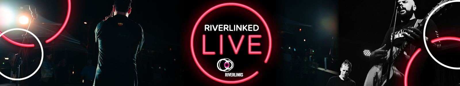 Riverlinked Live