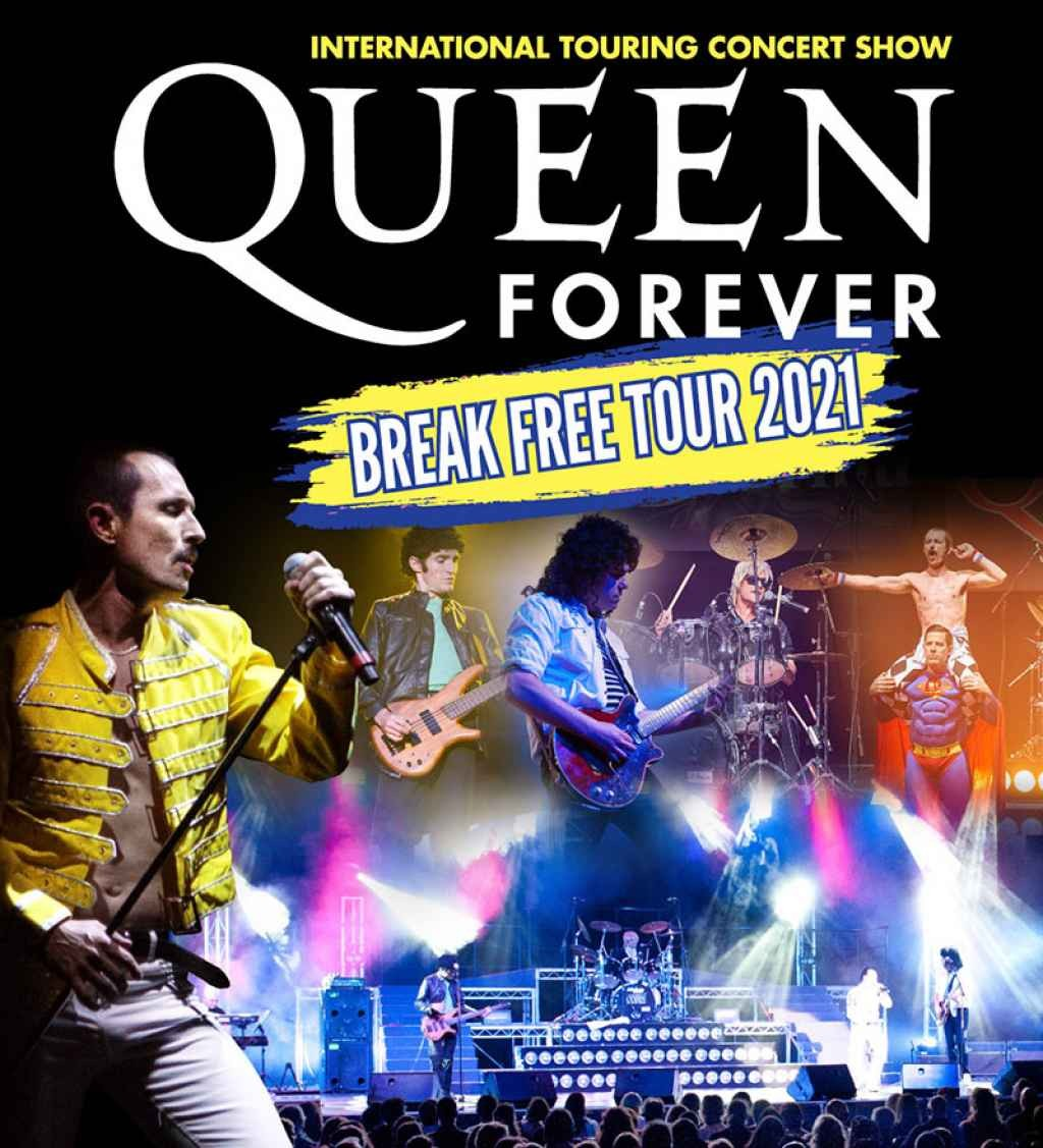 The Music Group Presents Queen Forever - Break Free Tour 2021